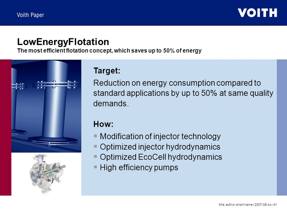 LowEnergyFlotation The most efficient flotation concept, which saves up to 50% of energy