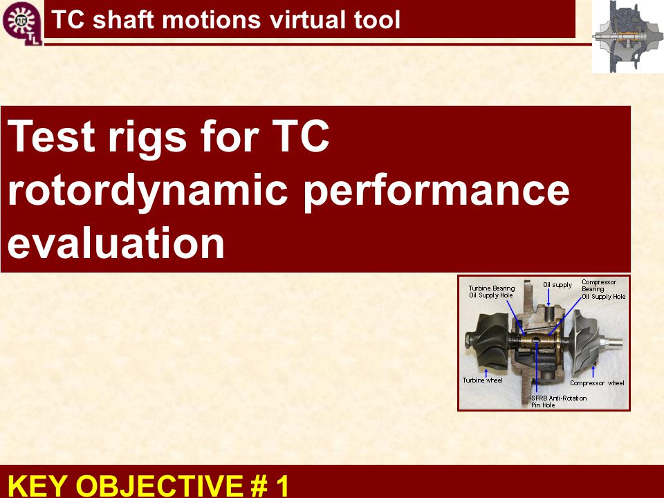 Test rigs for TC rotordynamic performance evaluation