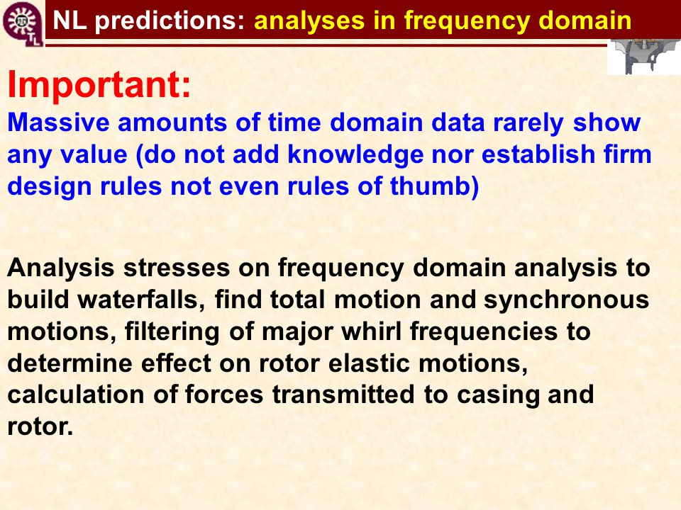 Important: NL predictions: analyses in frequency domain