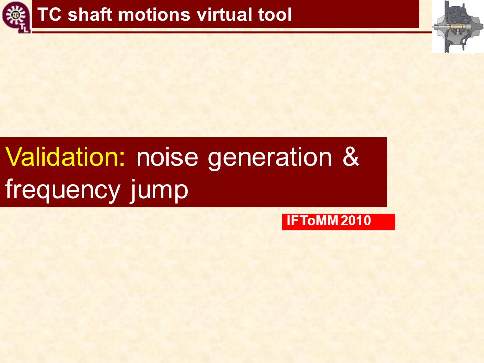 Validation: noise generation & frequency jump