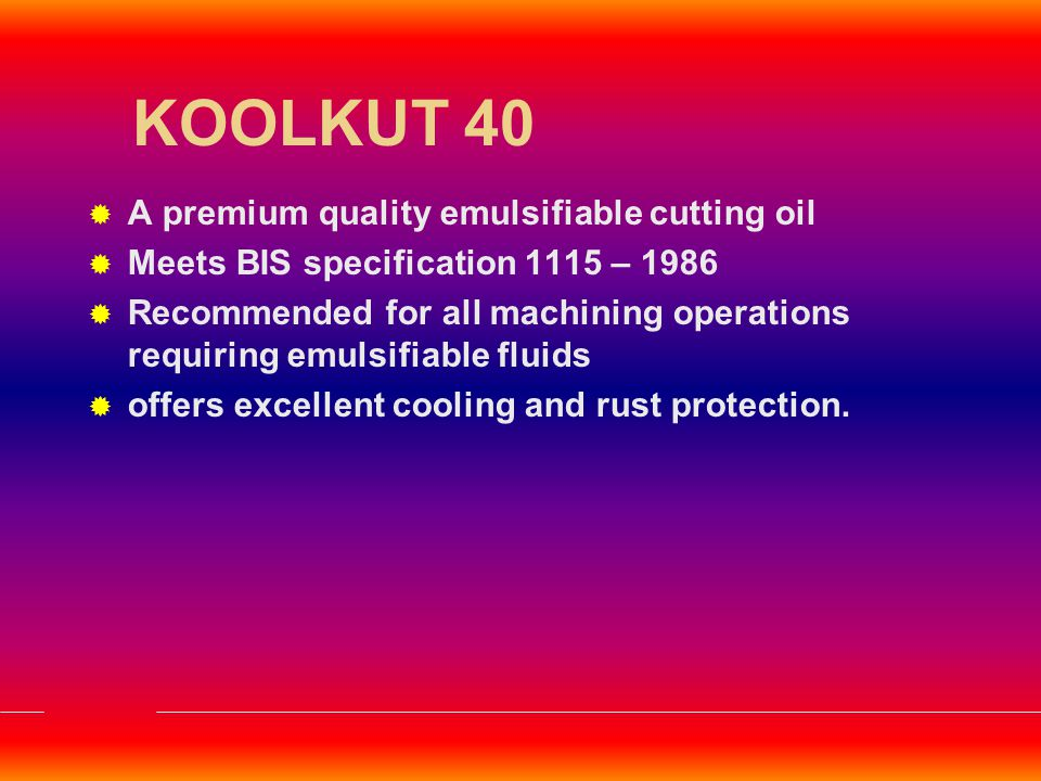 KOOLKUT 40 A premium quality emulsifiable cutting oil