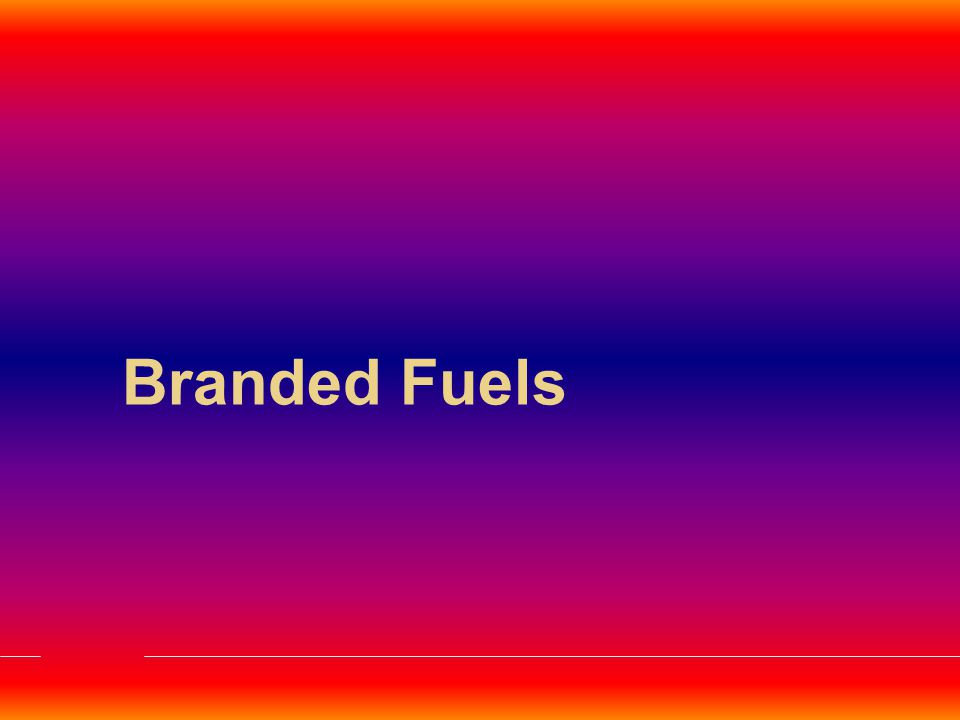 Branded Fuels