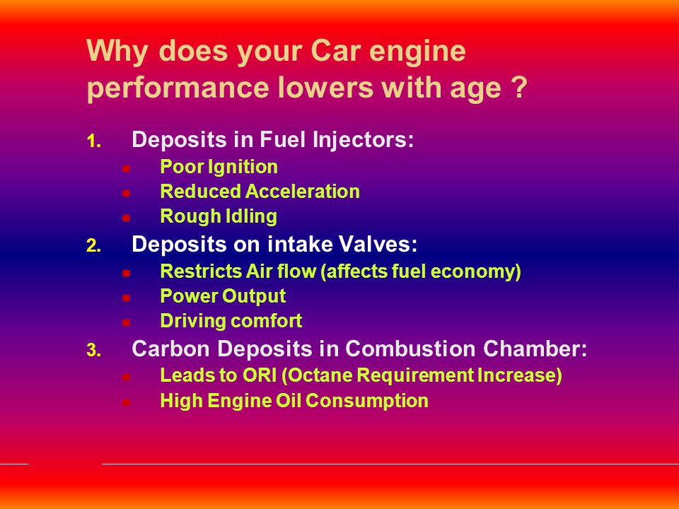 Why does your Car engine performance lowers with age