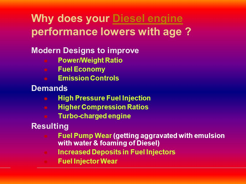 Why does your Diesel engine performance lowers with age