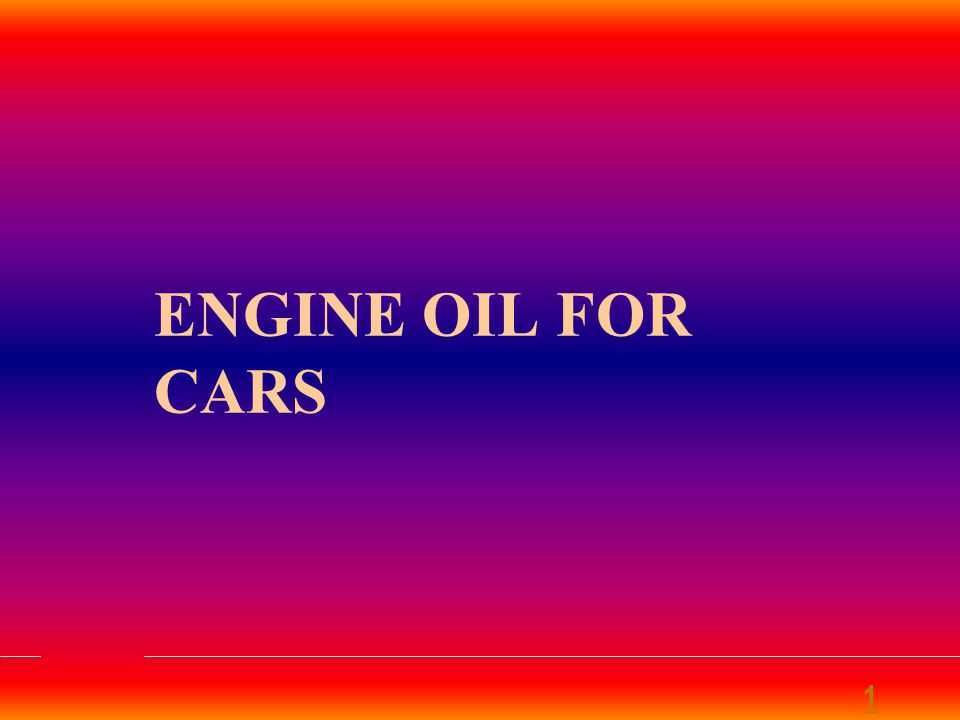 ENGINE OIL FOR CARS 1