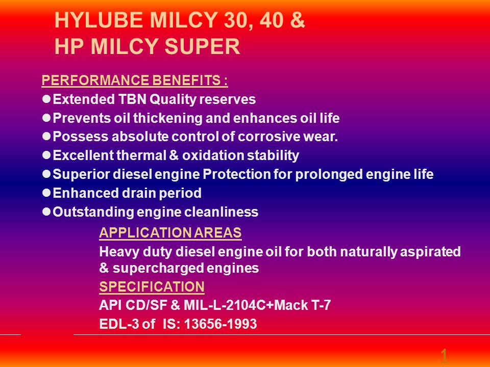 HYLUBE MILCY 30, 40 & HP MILCY SUPER