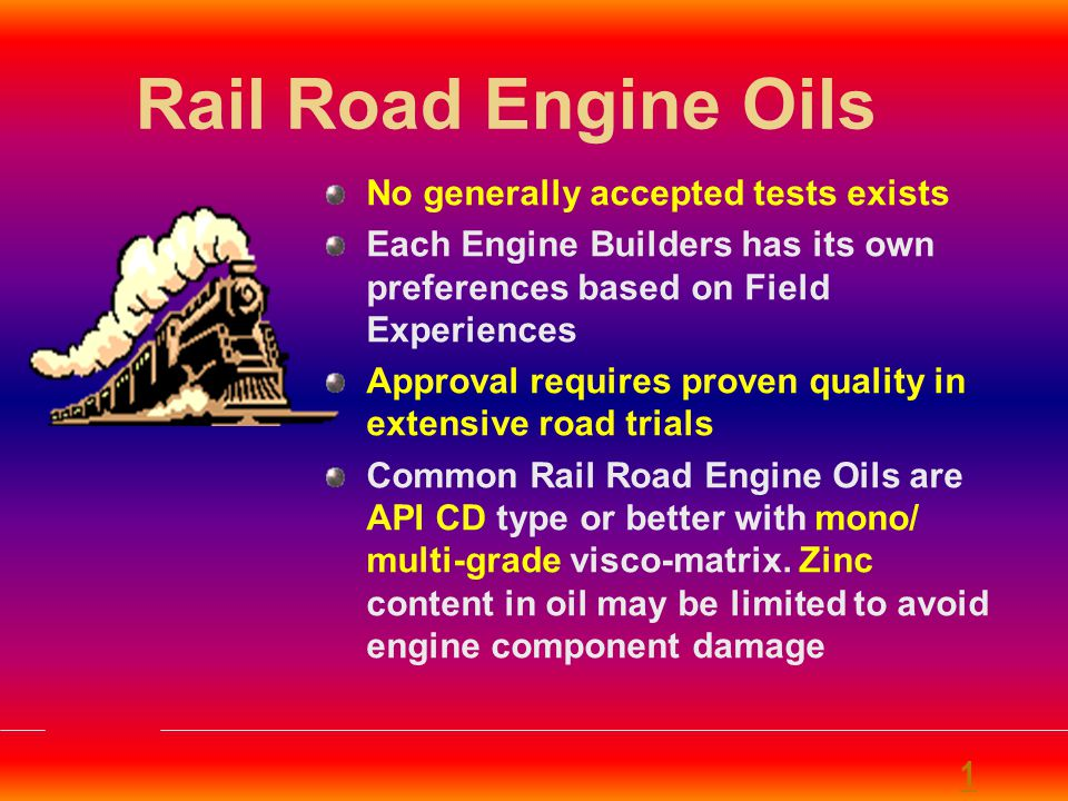 Rail Road Engine Oils No generally accepted tests exists