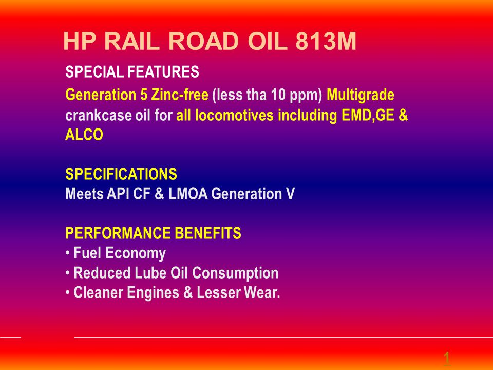 HP RAIL ROAD OIL 813M SPECIAL FEATURES