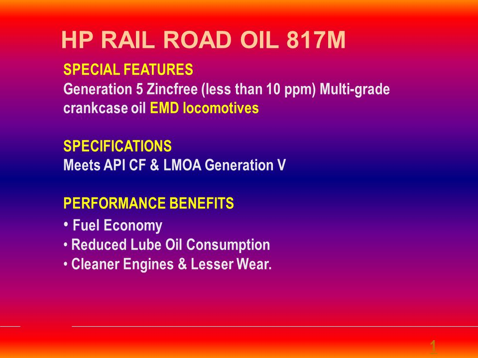HP RAIL ROAD OIL 817M Fuel Economy SPECIAL FEATURES