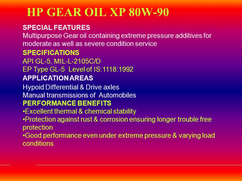 HP GEAR OIL XP 80W-90 SPECIAL FEATURES