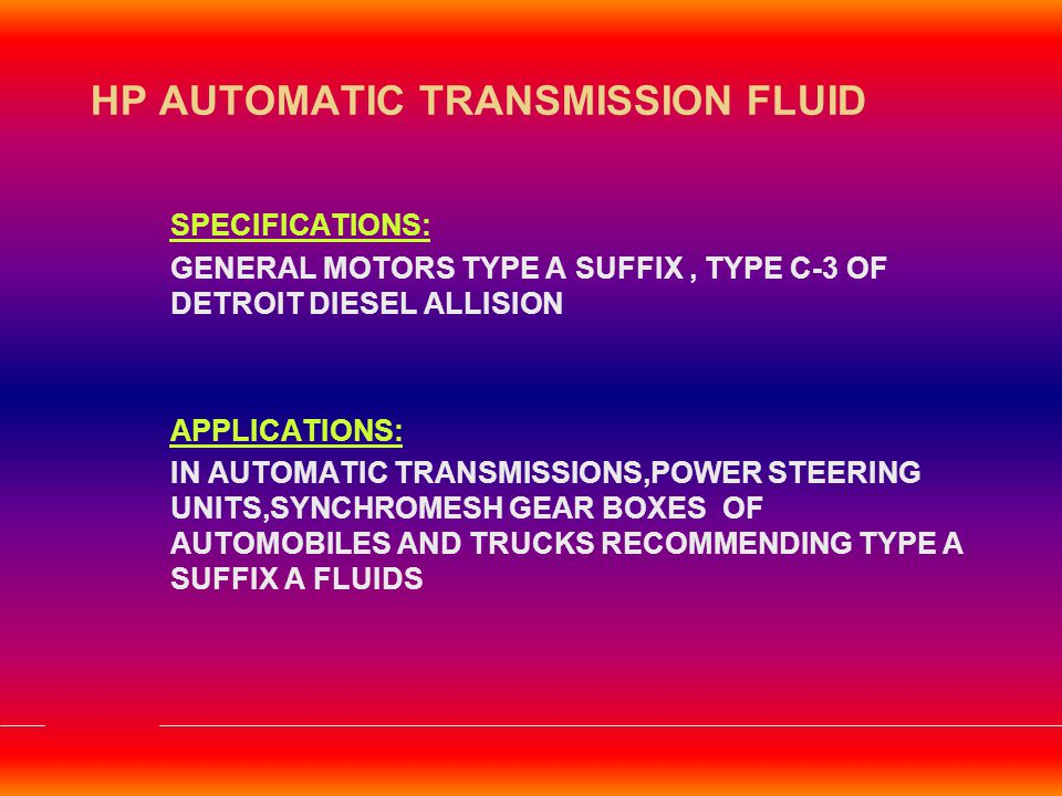 HP AUTOMATIC TRANSMISSION FLUID