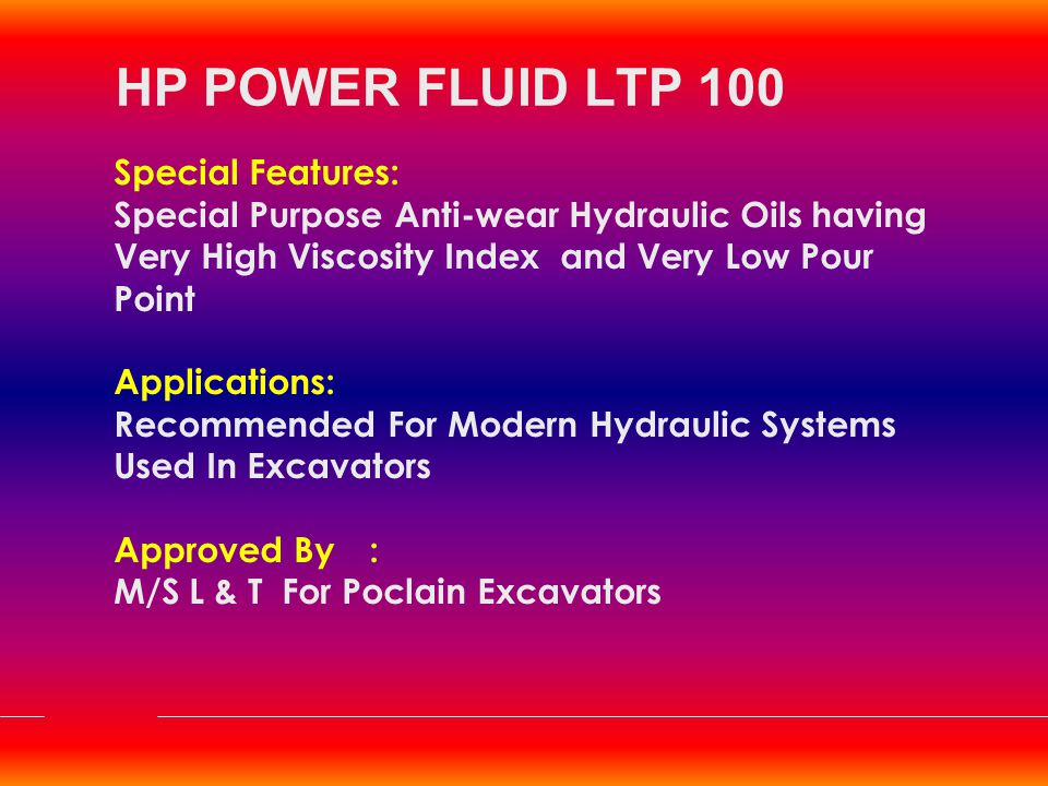 HP POWER FLUID LTP 100 Special Features: