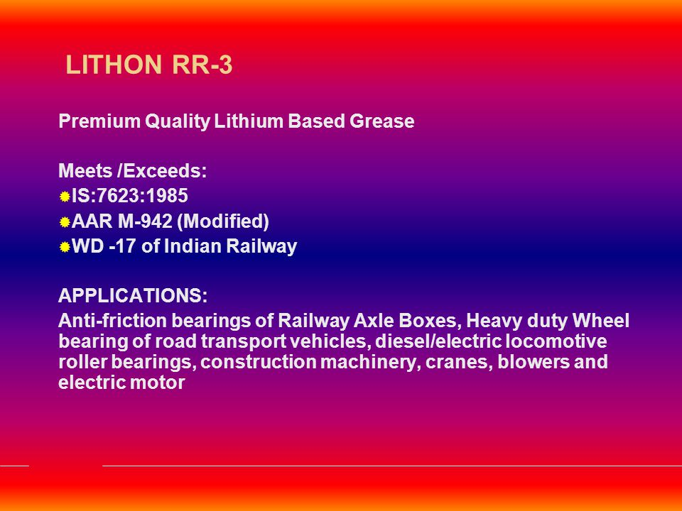 LITHON RR-3 Premium Quality Lithium Based Grease Meets /Exceeds:
