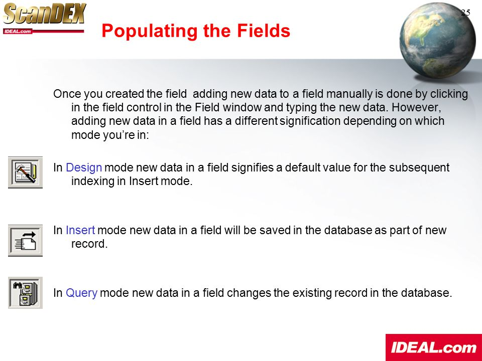Populating the Fields 25.