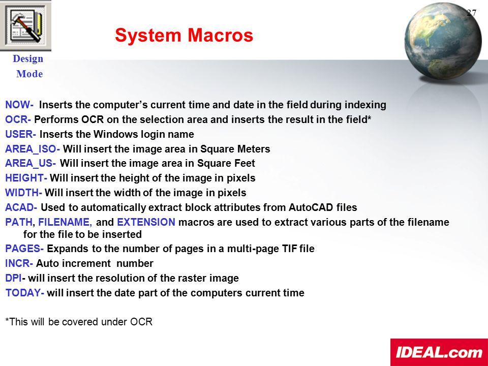 System Macros Design Mode