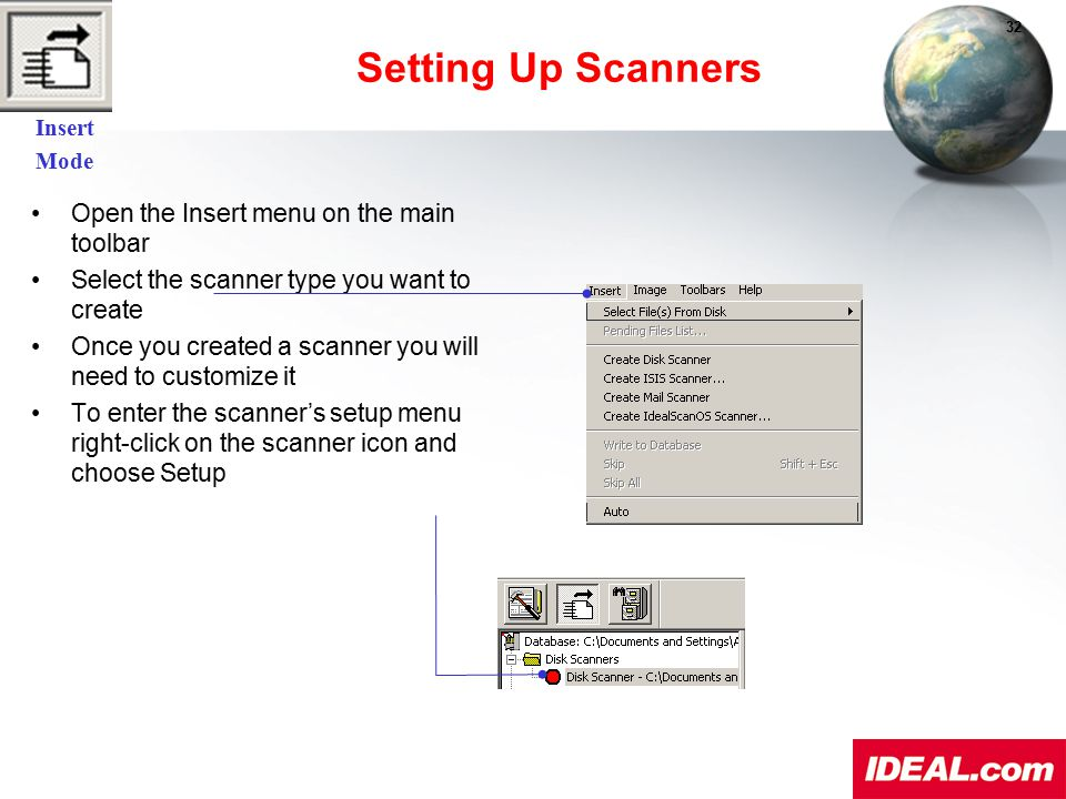 Setting Up Scanners Open the Insert menu on the main toolbar