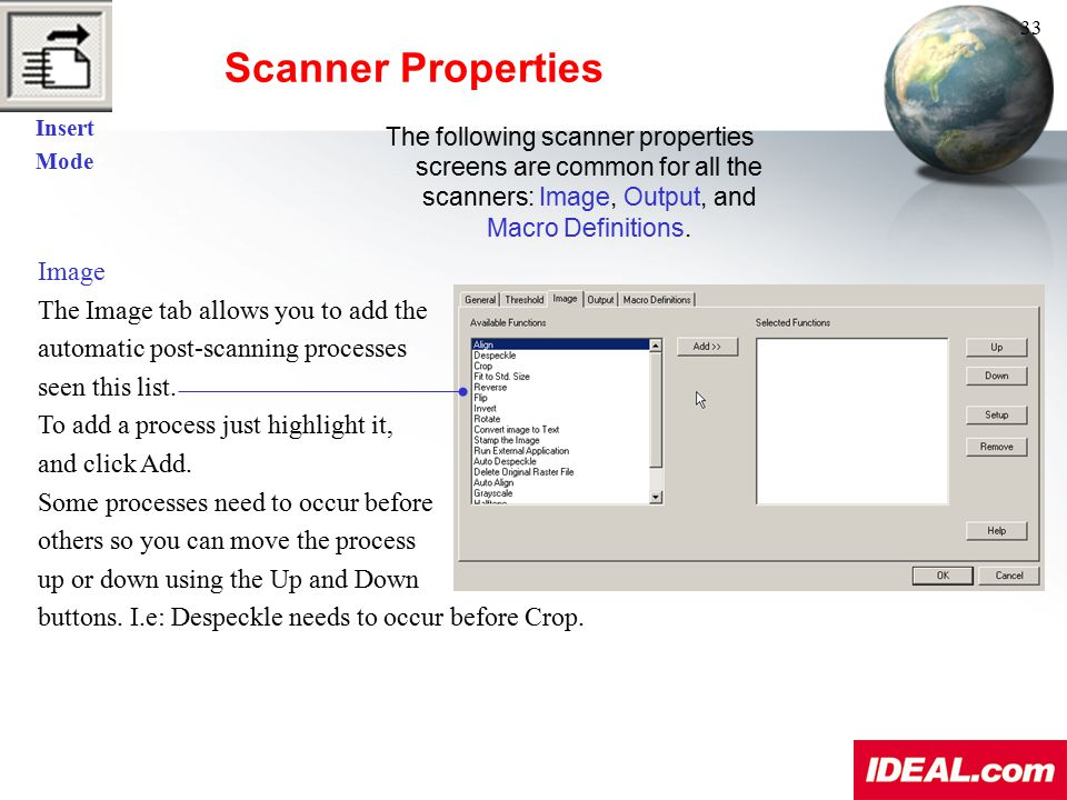 Scanner Properties Image The Image tab allows you to add the