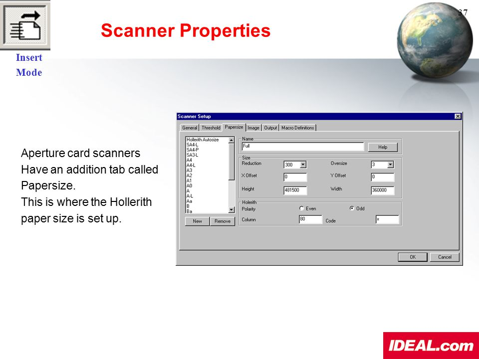 Scanner Properties Aperture card scanners Have an addition tab called