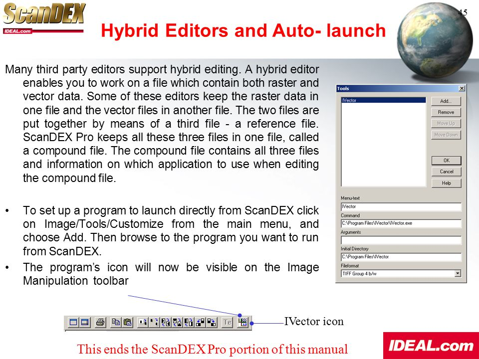 Hybrid Editors and Auto- launch