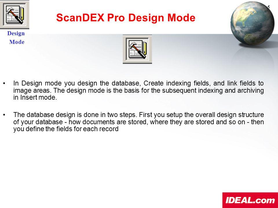 ScanDEX Pro Design Mode