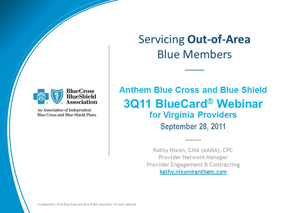 Servicing Out-of-Area Blue Members _____