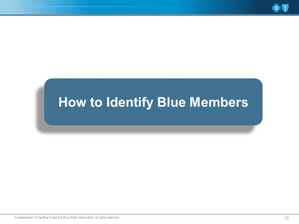 How to Identify Blue Members