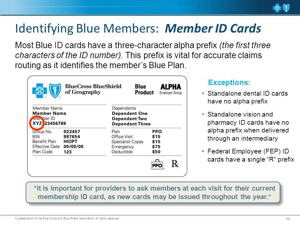Identifying Blue Members: Member ID Cards