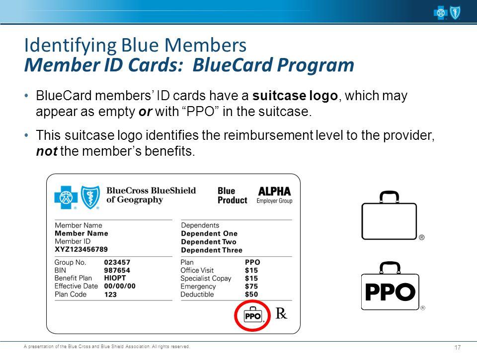 Identifying Blue Members Member ID Cards: BlueCard Program