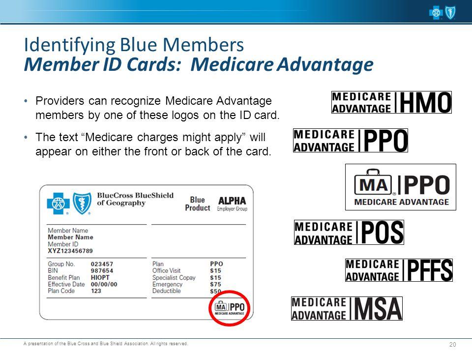 Identifying Blue Members Member ID Cards: Medicare Advantage