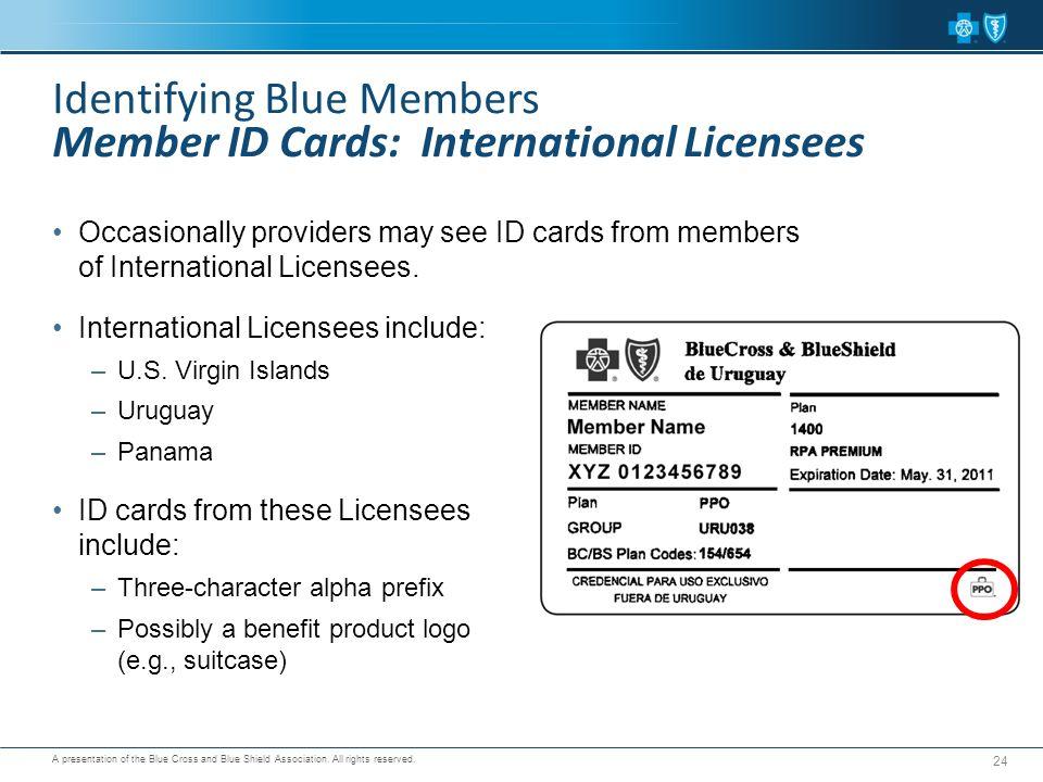 Identifying Blue Members Member ID Cards: International Licensees