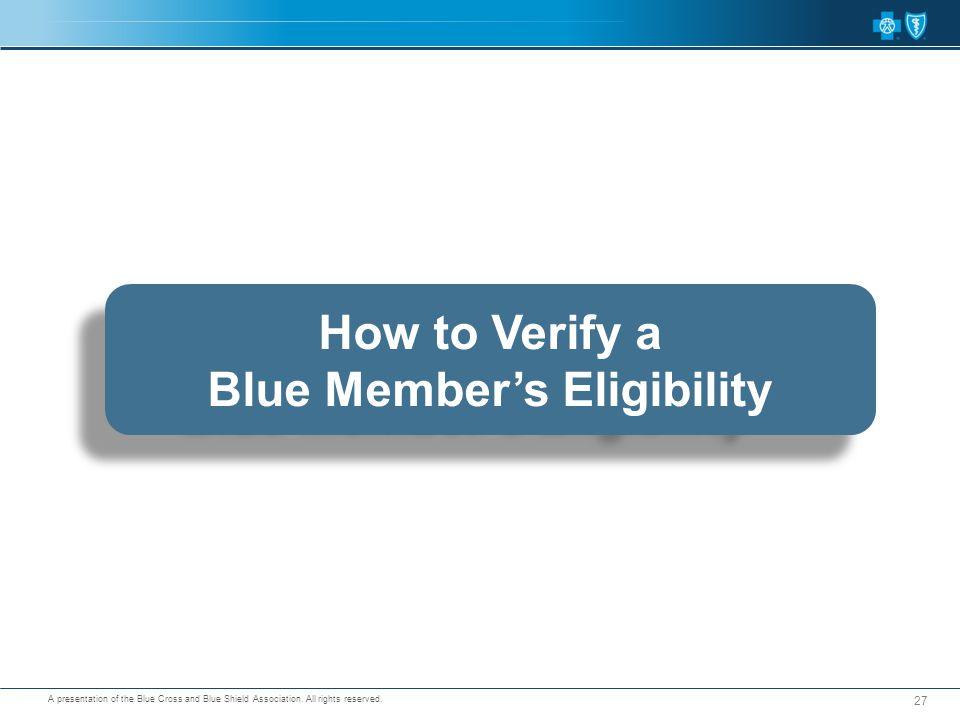Blue Member's Eligibility