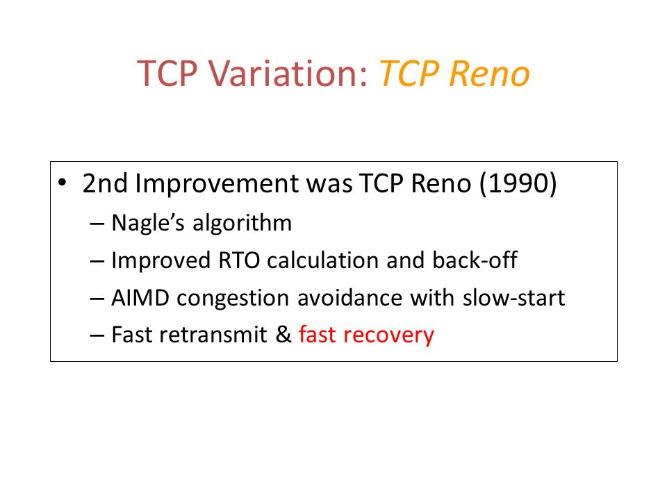 TCP Variation: TCP Reno