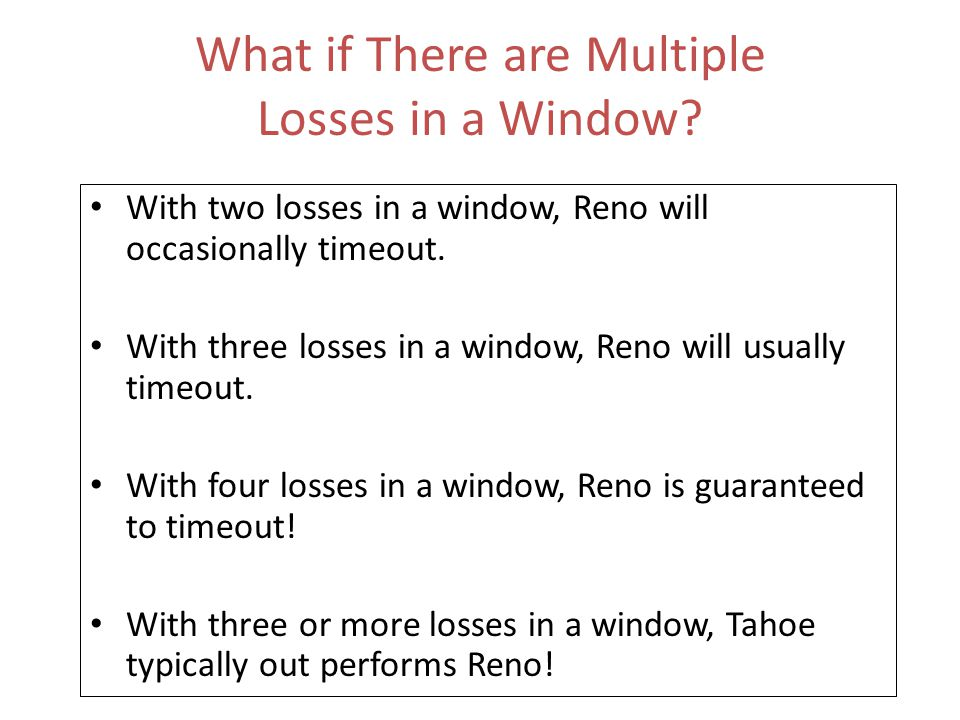 What if There are Multiple Losses in a Window