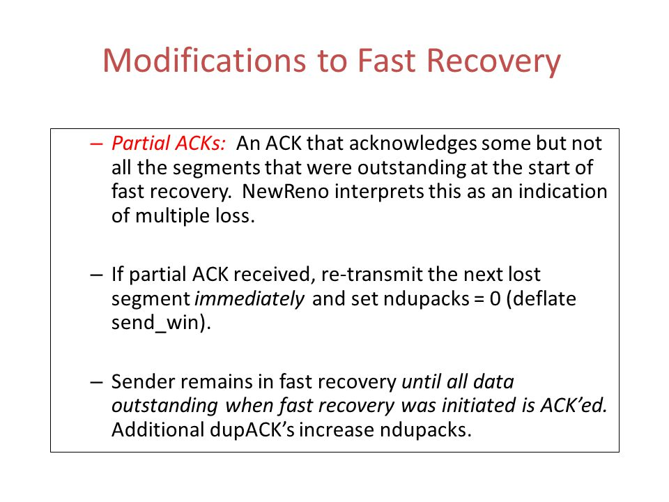 Modifications to Fast Recovery