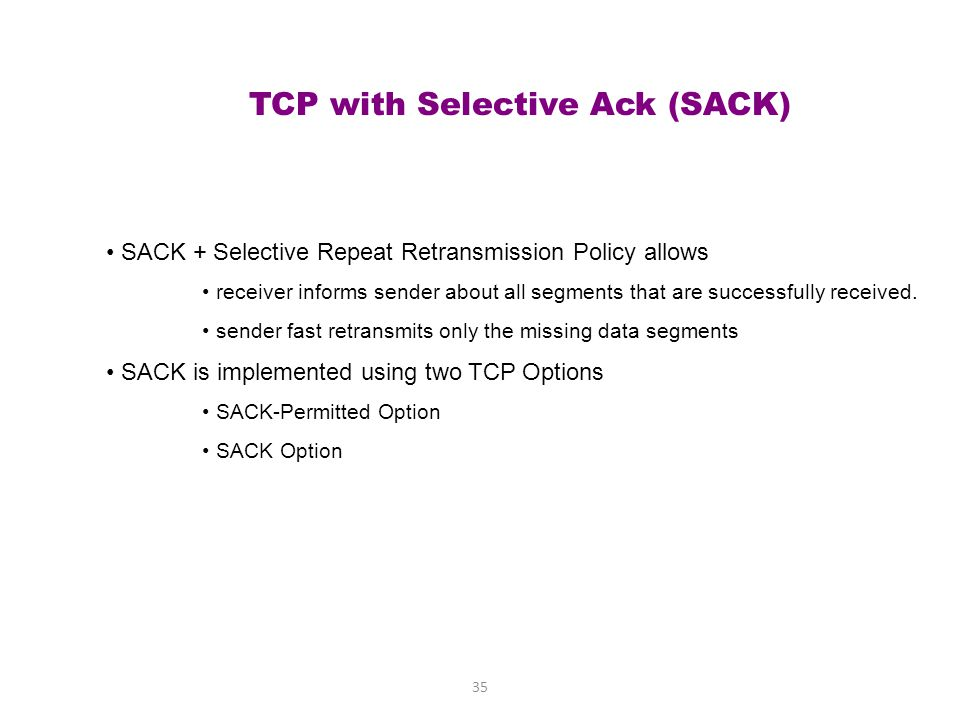 TCP with Selective Ack (SACK)