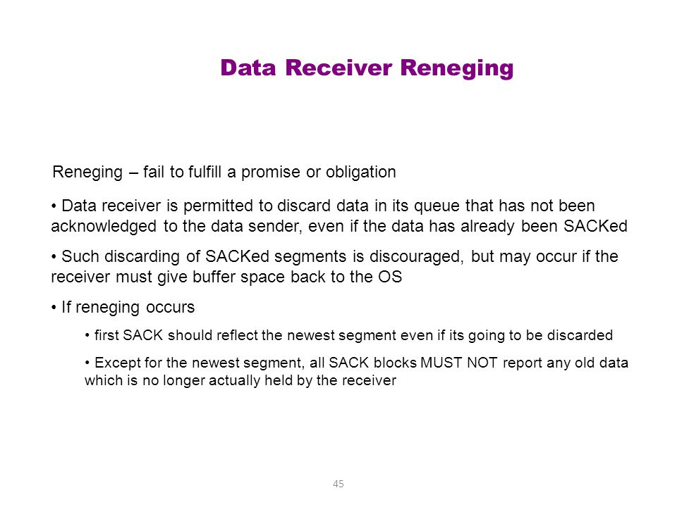 Data Receiver Reneging