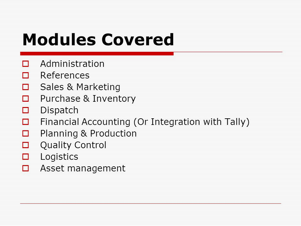 Modules Covered Administration References Sales & Marketing