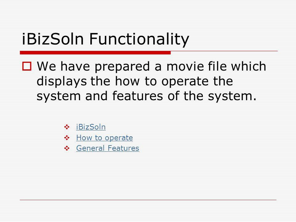 iBizSoln Functionality