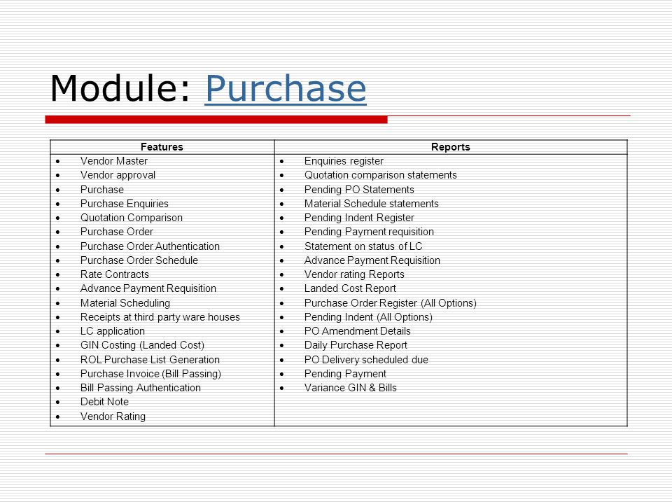 Module: Purchase Features Reports Vendor Master Vendor approval