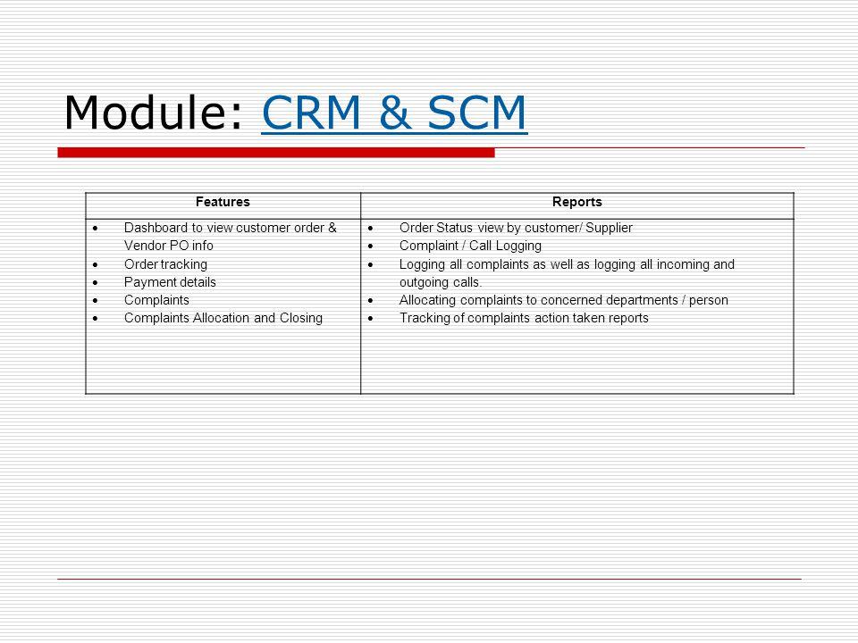 Module: CRM & SCM Features Reports