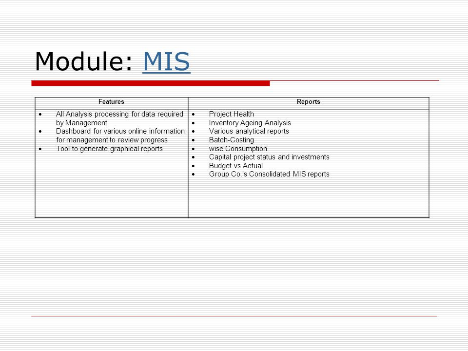 Module: MIS All Analysis processing for data required by Management