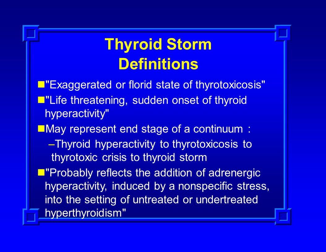 Thyroid Storm Definitions