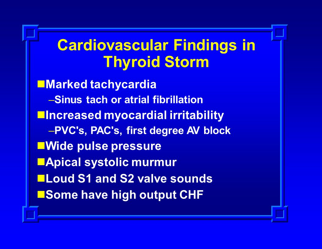 Cardiovascular Findings in Thyroid Storm
