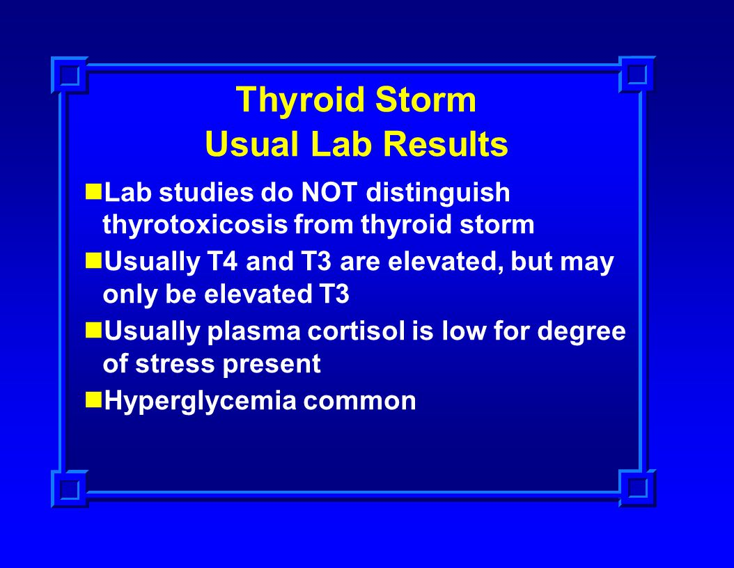 Thyroid Storm Usual Lab Results