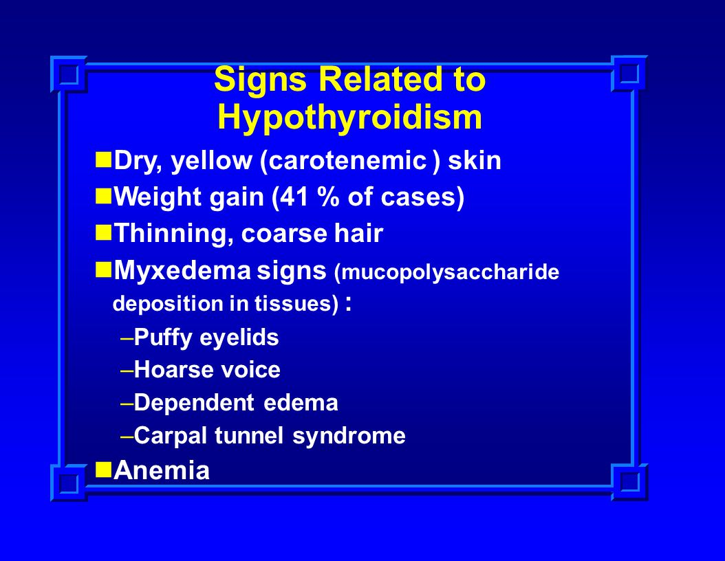 Signs Related to Hypothyroidism
