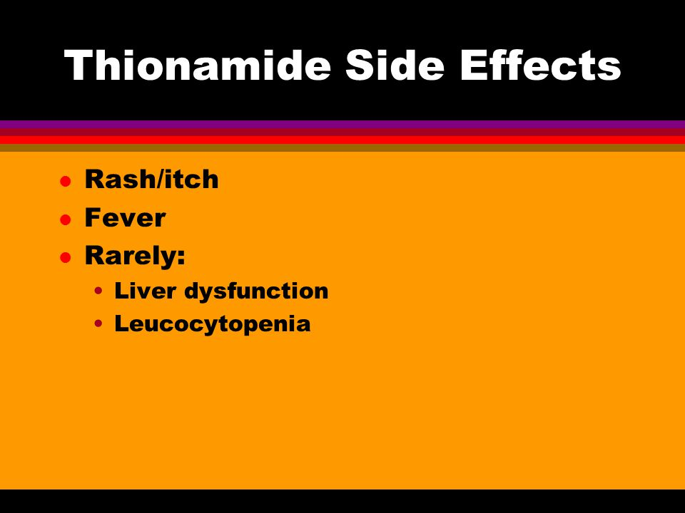 Thionamide Side Effects