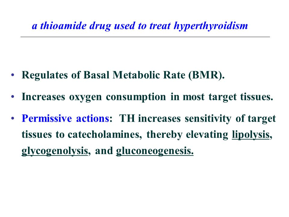 a thioamide drug used to treat hyperthyroidism