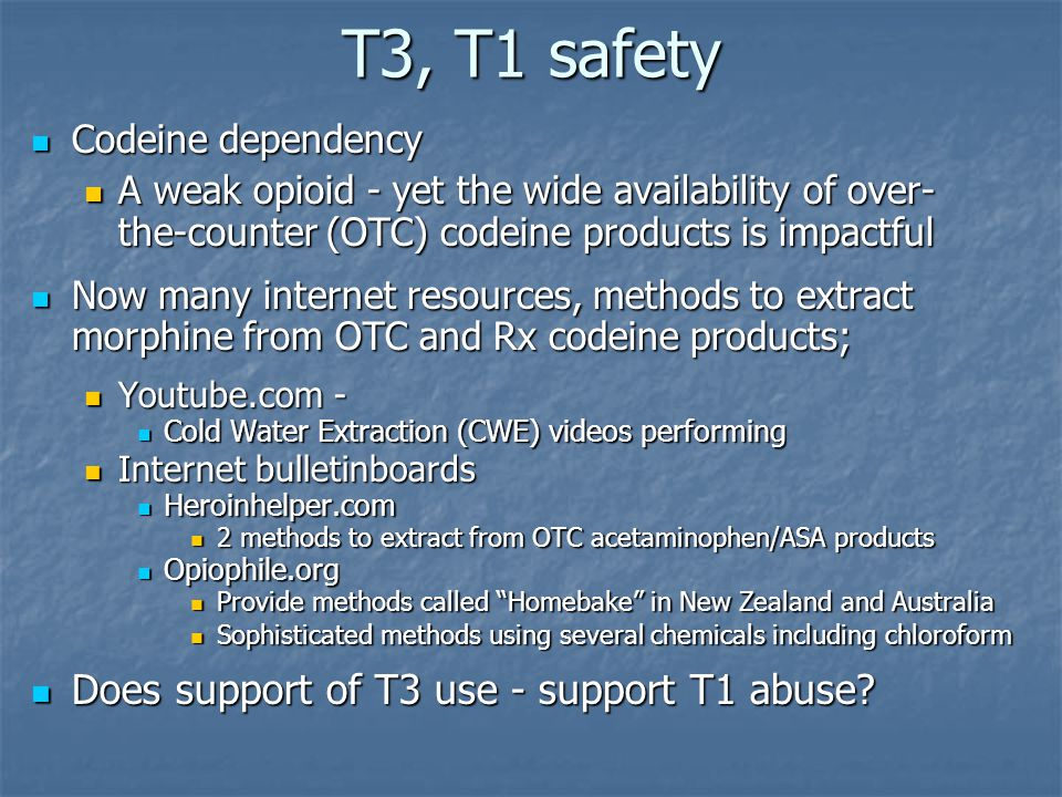 T3, T1 safety Does support of T3 use - support T1 abuse