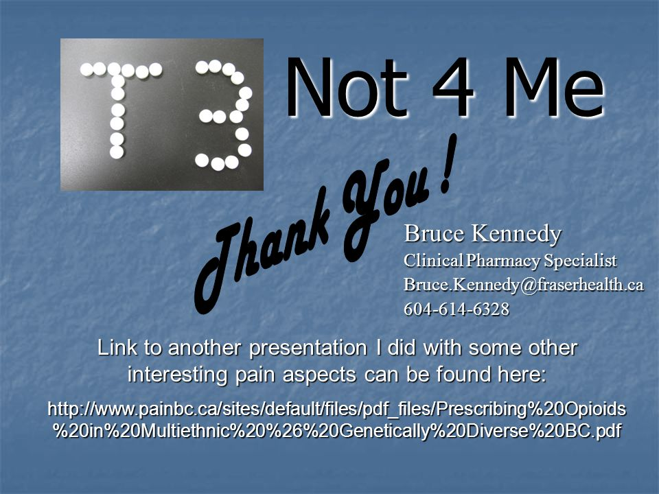 Not 4 Me Thank You ! Bruce Kennedy