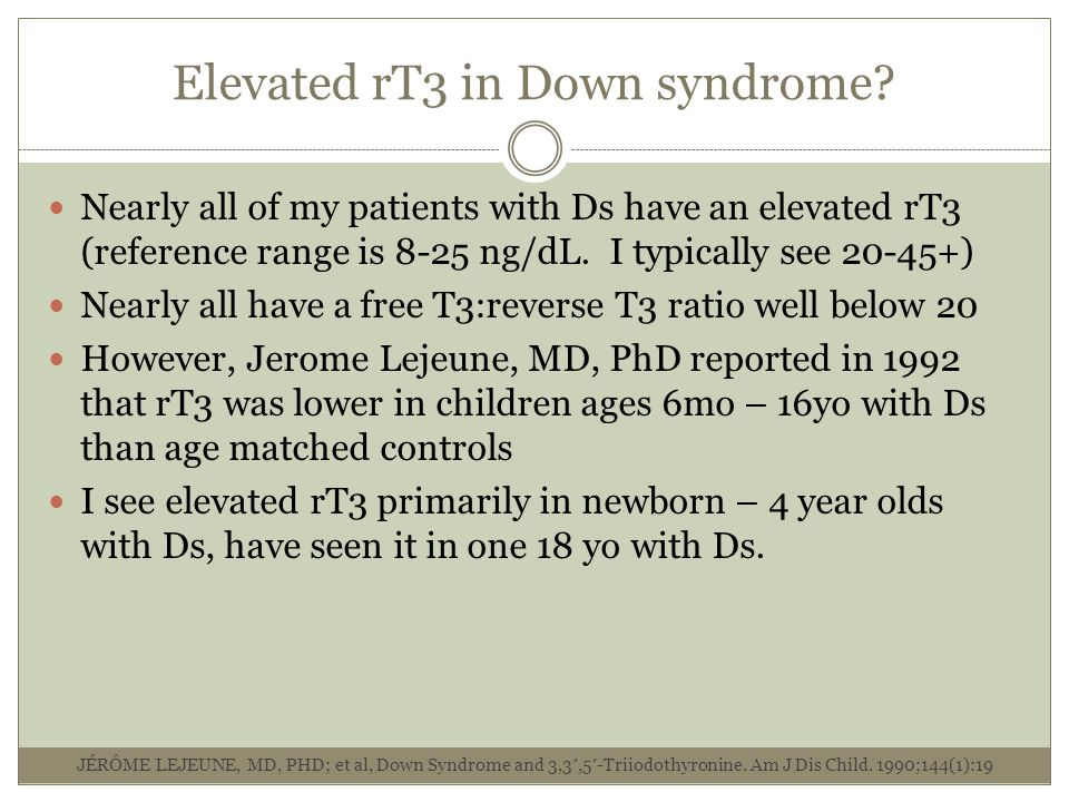 Elevated rT3 in Down syndrome